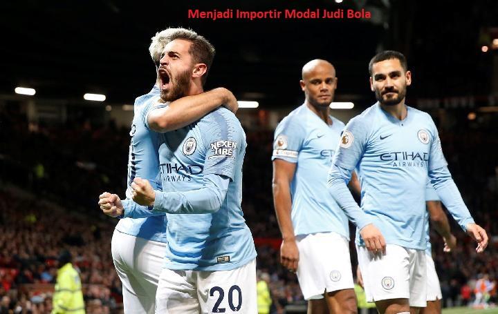 Menjadi Importir Modal Judi Bola